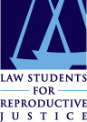 Law Students For Reproductive Justice